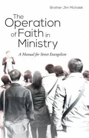 The Operation of Faith in Ministry