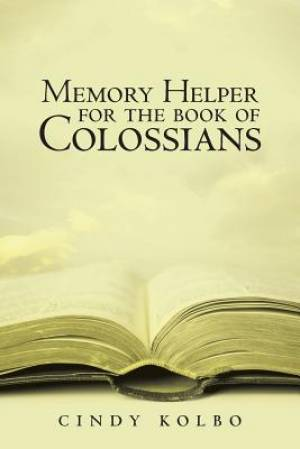 Memory Helper for the Book of Colossians