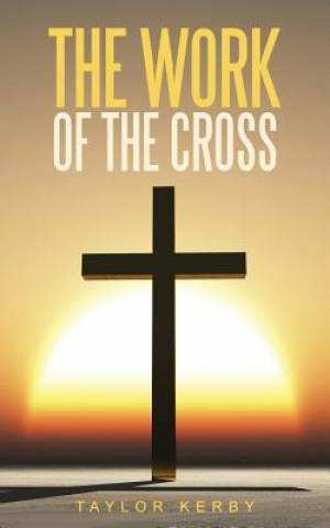 The Work of the Cross