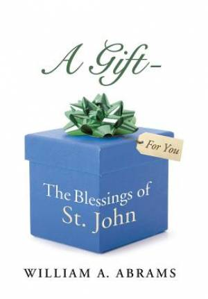 A Gift - The Blessings of St. John