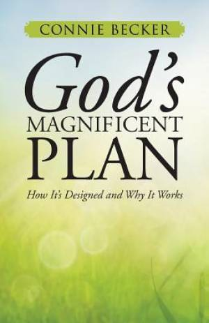God's Magnificent Plan