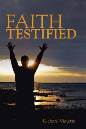 Faith Testified