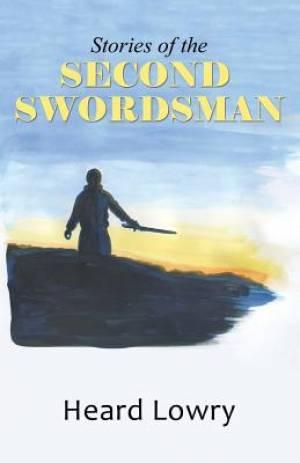 Stories of the Second Swordsman