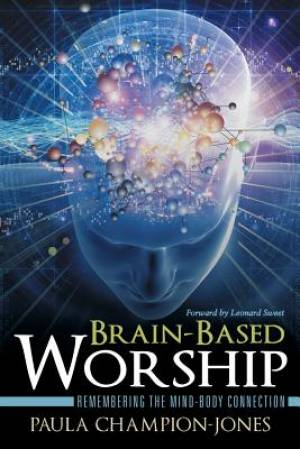 Brain-Based Worship