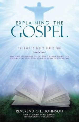 Explaining the Gospel