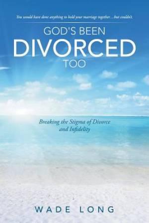 God's Been Divorced Too