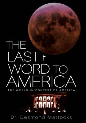 The Last Word to America