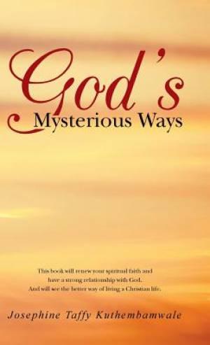 God's Mysterious Ways