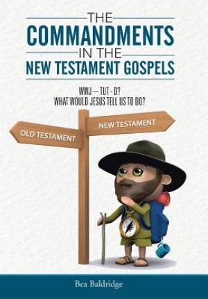 The Commandments in the New Testament Gospels