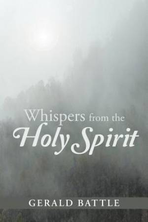 Whispers from the Holy Spirit