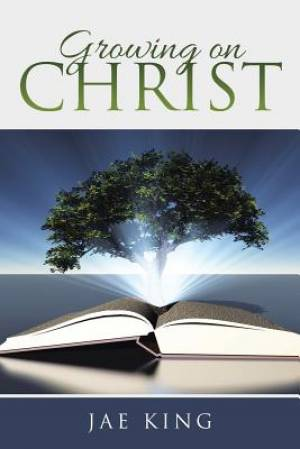 Growing on Christ