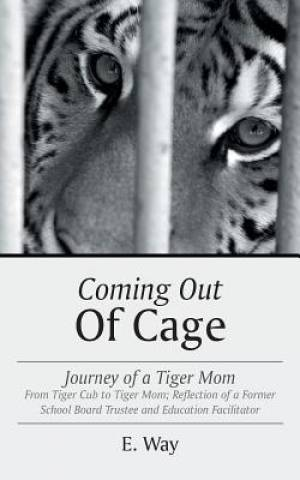 Coming Out of Cage