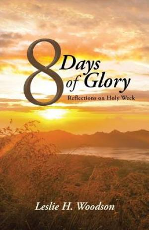 8 Days of Glory
