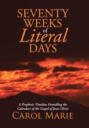 Seventy Weeks of Literal Days