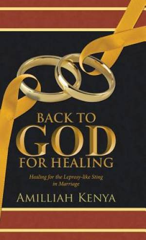 Back to God for Healing