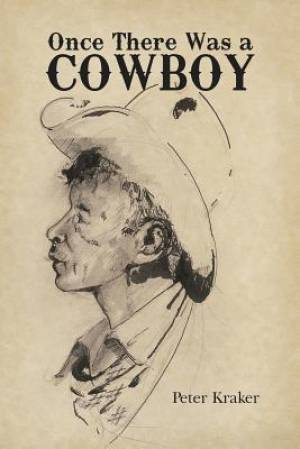 Once There Was a Cowboy