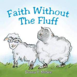 Faith Without the Fluff