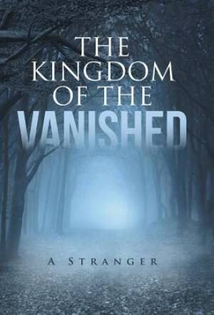 The Kingdom of the Vanished