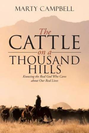 The Cattle on a Thousand Hills