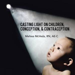 Casting Light on Children, Conception, & Contraception