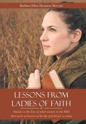 Lessons from Ladies of Faith