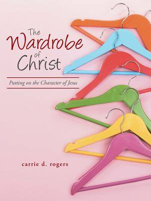 The Wardrobe of Christ