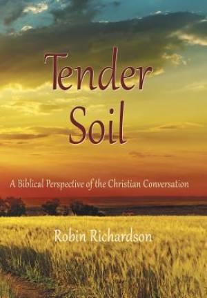 Tender Soil