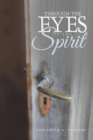 Through the Eyes of the Spirit
