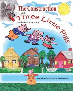 The Construction of the Three Little Pigs and Which Pig Are You?