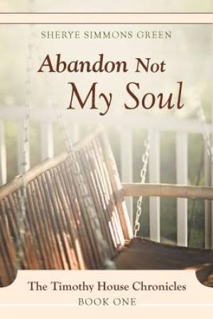 Abandon Not My Soul