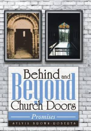 Behind and Beyond Church Doors