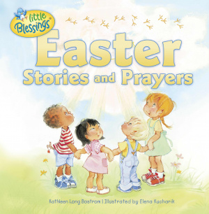 Easter Stories and Prayers