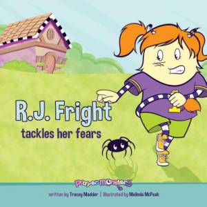 R. J. Fright Tackles Her Fears