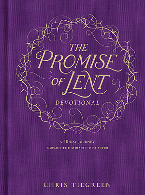 The Promise of Lent Devotional - Tyndale Lent Book for 2018
