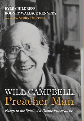 Will Campbell, Preacher Man