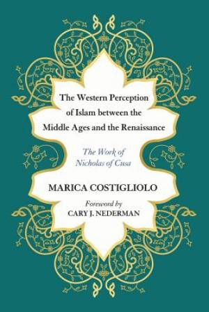 The Western Perception of Islam between the Middle Ages and the Renaissance
