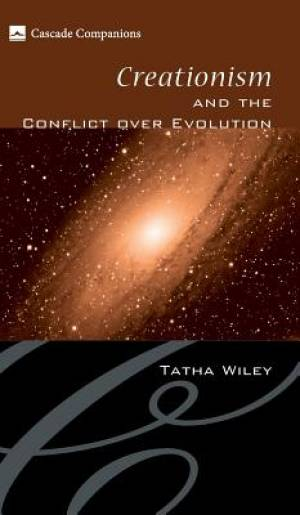 Creationism and the Conflict over Evolution