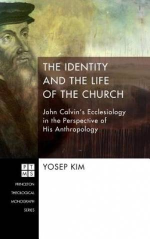 The Identity and the Life of the Church