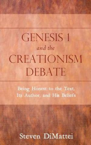 Genesis 1 and the Creationism Debate