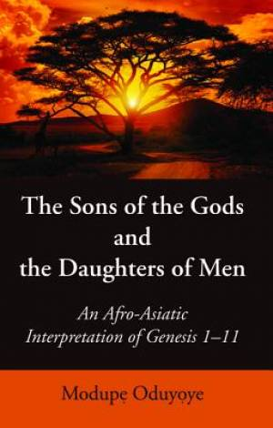 The Sons of the Gods and the Daughters of Men