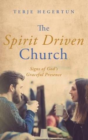 The Spirit Driven Church