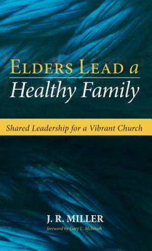 Elders Lead a Healthy Family