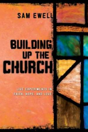 Building Up the Church