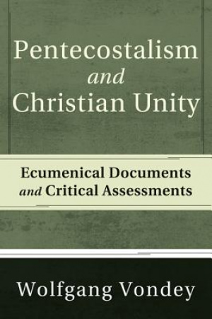 Pentecostalism and Christian Unity