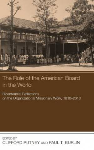 The Role of the American Board in the World
