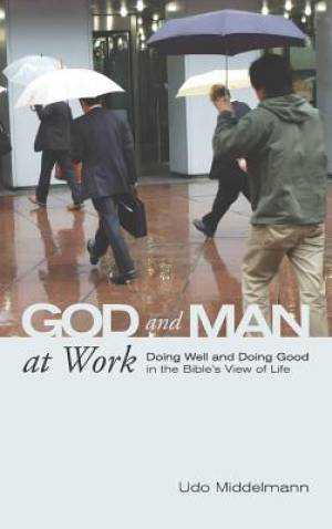 God and Man at Work