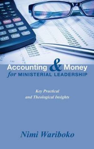 Accounting and Money for Ministerial Leadership