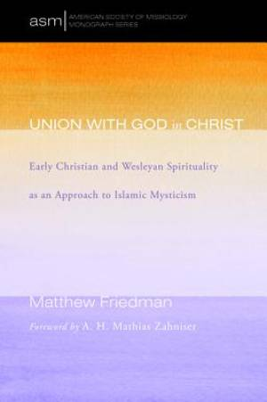 Union with God in Christ