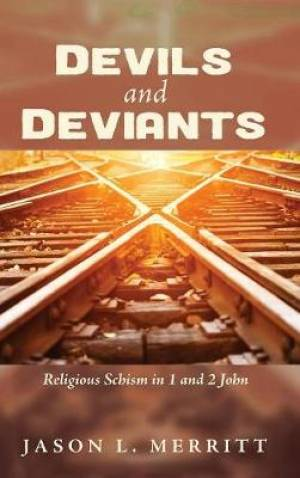 Devils and Deviants