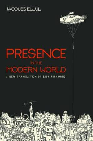 Presence in the Modern World